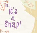 It's a Snap/Galería