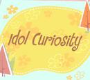 Idol Curiosity/Galería