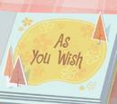 As You Wish/Galería