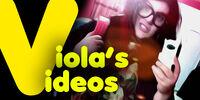 Viola's Videos