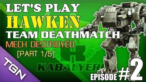 Let's Play Hawken E2-P1 5 Team Deathmatch - Mech Destroyed