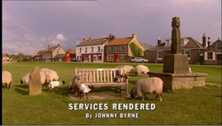 Services Rendered title card