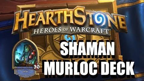 Hearthstone - Shaman Merloc Deck Guide