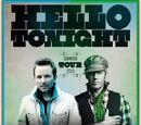 Hello Tonight Tour
