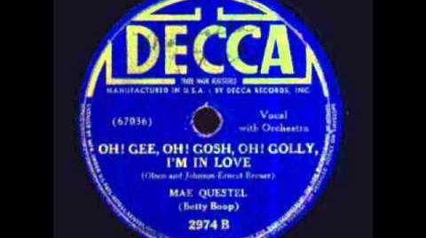 Mae Questel - Oh! Gee, Oh! Gosh, Oh! Golly, I'm in Love