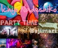 PARTY TIME:Hajimari