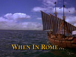 When in Rome TITLE