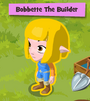 Bobbette The Builder