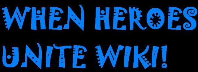 File:When Heroes Unite Wiki Banner.jpg