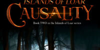Islands of Loar: Causality