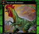 Succulent Roostasaur