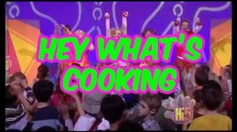 Hey What's Cooking - Hi-5 - Season 8 Song of the Week