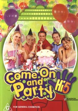 Come On And Party