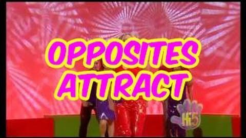 Opposites Attract - Hi-5 - Season 3 Song of the Week