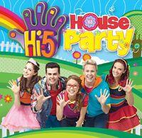Hi-5 House party
