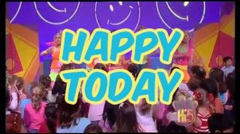 Happy Today - Hi-5 - Season 9 Song of the Week