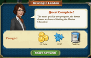 Quest Bowing In London-Rewards