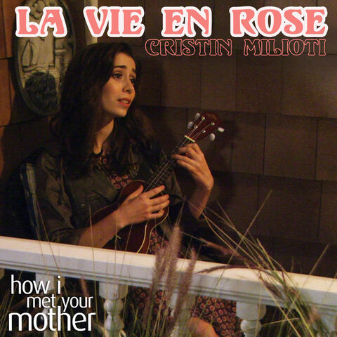 File:La Vie En Rose (from How I Met Your Mother) - Single 1.jpg