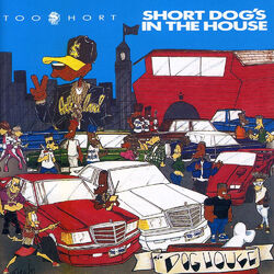 Short Dog's in the House