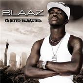 Ghetto Blaazter