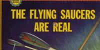 Flying Saucers Are Real