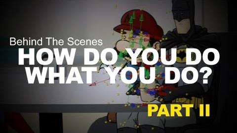 How Do You Do What You Do - Part II