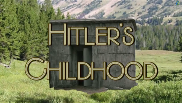 File:Hitler's Childhood title card.png