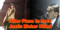 Hitler Plans to Have Justin Bieber Killed
