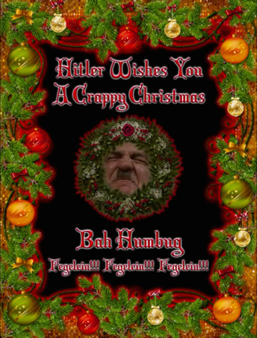 File:Hitler wishes you a Crappy Christmas.png