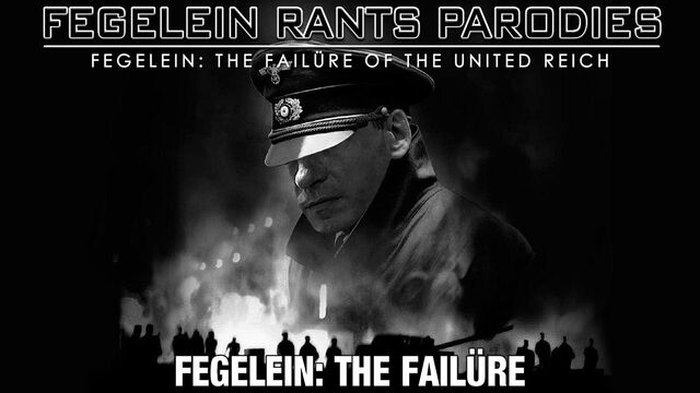 File:Fegelein The Failürejpg.jpeg