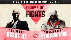 GamesRadar - Friday Night Fights - Agent 47 vs Ezio Auditore