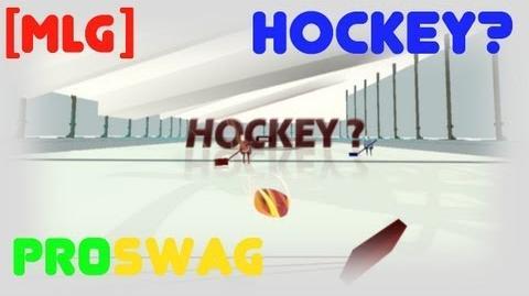 HOCKEY? - MLG PRO SWAG