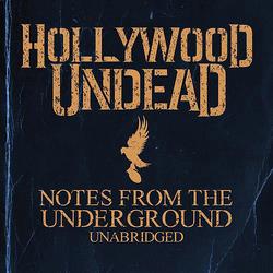 Notes from the Underground Unabridged