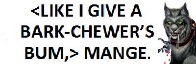 File:LIKE I GIVE A BARK-CHEWERS BUM JPEG.jpg