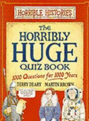Horribly-huge-quiz-book-1000-questions-for-1000-years
