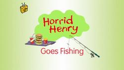 Horrid Henry Goes Fishing