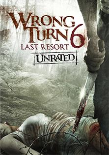 Wrong Turn 6 Last Resort