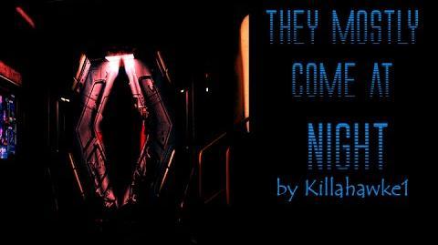 """They Mostly Come At Night"" by Killahawke1 (CREEPYPASTA)"