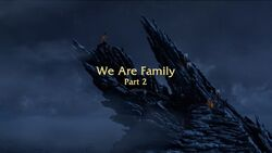 We are Family Part 2 title card