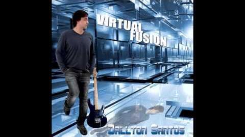 Dallton Santos - Virtual Fusion - Full Album Stream