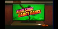 Sing Song, Dancy Dance