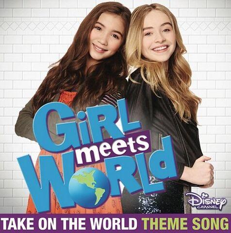 File:Sabrina Carpenter & Rowan Blanchard- Take On the World (Theme Song from 'Girl Meets World').jpg