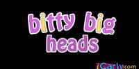 Bitty Big Heads
