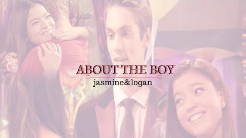♥Jasmine&Logan - About The Boy (Jogan)♥