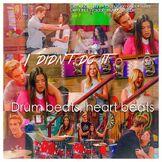 Drum Beats, Heart Beats