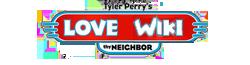 File:Tyler Perry's Love Thy Neighbor Wiki-wordmark.png