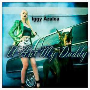 U Ain't My Daddy