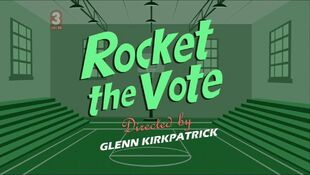 Rocket the Vote episode title card