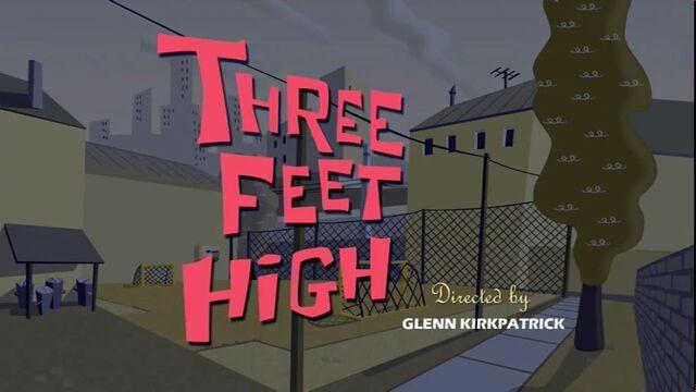 File:Three Feet High episode title card.jpg