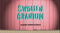 Swollen Cranium title card